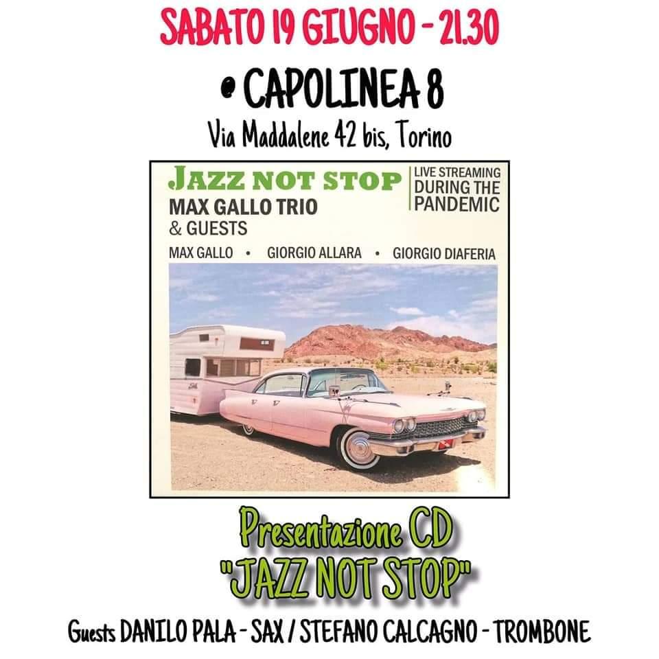 """""""Jazz not Stop"""" il nuovo CD del Max Gallo Trio"""