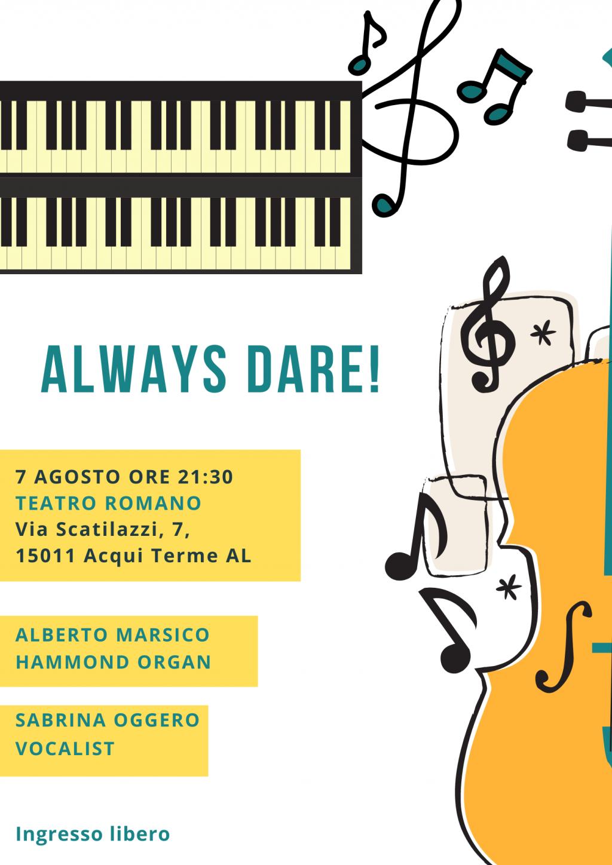 Always Dare! Il jazz torna ad Aqui Terme